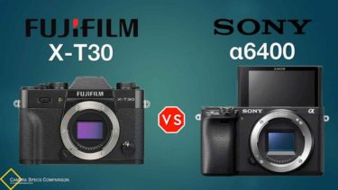 Fujifilm X-T30 vs Sony a6400 Camera Specs Comparison