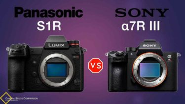 Panasonic S1R vs Sony a7RIII Camera Specs Comparison
