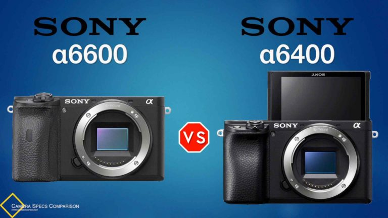 Sony-a6600-vs-Sony-a6400-Camera-Specs-Comparison