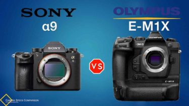 Sony a9 vs Olympus OM-D E-M1X Camera Specs Comparison
